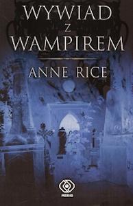 Wywiad z wampirem autorstwa Anne Rice