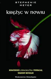 """Polska wersja okładki """"Księżyc w Nowiu"""" autorstwa Stephenie Meyer"""