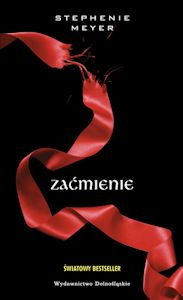 """Polska wersja okładki książki """"Zaćmienie"""" autorstwa Stephenie Meyer"""