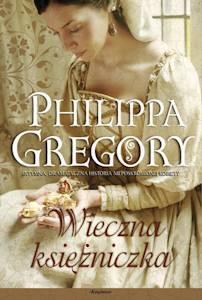 Wieczna księżniczka autorstwa Philippy Gregory