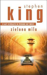 Zielona mila autorstwa Stephena Kinga