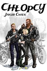 """Recenzja książki """"Chłopcy"""" Jakuba Ćwieka"""