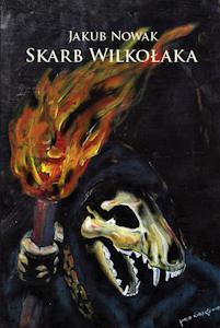 """Okładka książki """"Skarb Wilkołaka"""""""