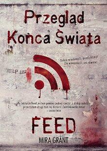 Okładka książki Przegląd Końca Świata Feed