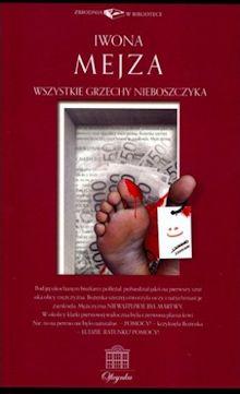 Recenzja książki Wszystkie Grzechy Nieboszczyka Iwony Mejzy