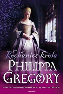 Kochanice króla Philippa Gregory