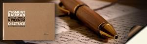Między chwilą a pięknem - Zygmunt Bauman - Recenzja książki