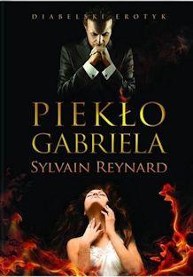 Piekło Gabriela Sylvain Reynard