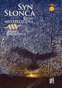 Syn Słońca Druslewicz Bruno