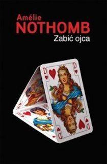 Zabić ojca Amélie Nothomb