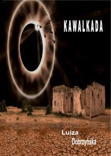 Kawalkada - Luiza Dobrzyńska
