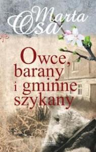 Owce, barany i gminne szykany - Marta Osa