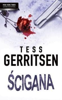 Ścigana - Tess Gerritsen