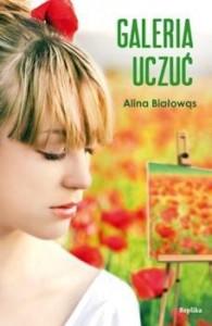 Galeria uczuć - Alina Białowąs