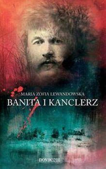 Okładka książki Banita i kanclerz