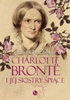 Recenzja książki Charlotte Brontë i jej siostry śpiące