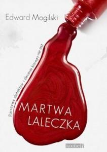 Recenzja książki Martwa laleczka - Edward Mogilski