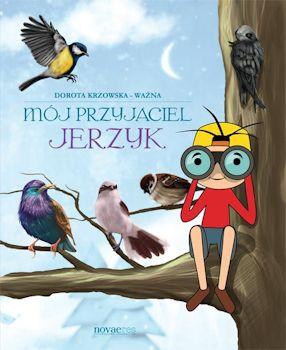 Recenzja książki Mój przyjaciel Jerzyk