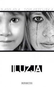 Recenzja książki Iluzja - Barbara Tomaszewska