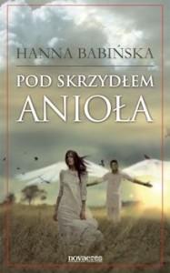 Recenzja książki Pod skrzydłem anioła