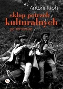 Recenzja książki Sklep potrzeb kulturalnych po remoncie