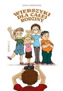 Recenzja książki Wierszyki dla całej rodziny - Anna Lorkowska