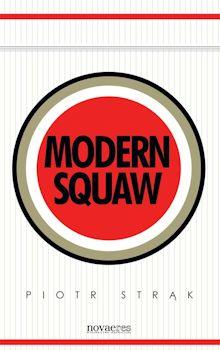 Modern squaw