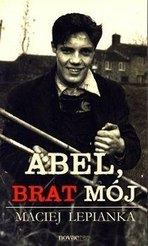 Recenzja książki Abel, brat mój