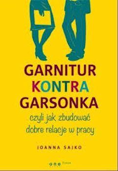 Recenzja książki Garnitur kontra garsonka, czyli jak zbudować dobre relacje w pracy
