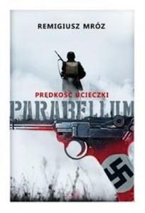 Recenzja książki Parabellum. Tom 1. Prędkość ucieczki