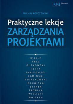 Recenzja książki Praktyczne lekcje zarządzania projektami