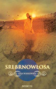 Recenzja książki Srebrnowłosa