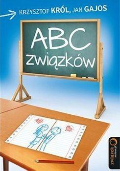 Recenzja książki ABC Związków - Krzysztof Król, Jan Gajos