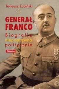 Recenzja książki Generał Franco. Biografia niepoprawna politycznie