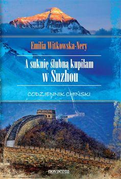 Recenzja książki A suknię ślubną kupiłam w Suzhou. Codziennik chiński