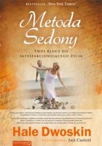 Recenzja książki Metoda Sedony. Twój klucz do satysfakcjonującego życia