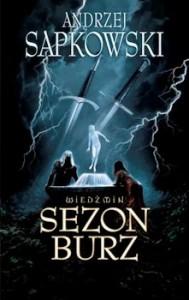 Recenzja książki Sezon burz - Andrzej Sapkowski