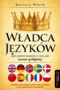 Recenzja książki Władca języków, czyli prawie wszystko o tym, jak zostać poliglotą