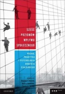 Recenzja książki Sześć poziomów wpływu społecznego