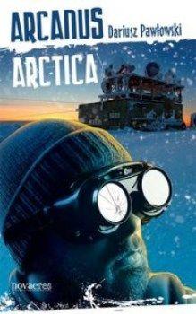 Recenzja książki Arcanus Arctica