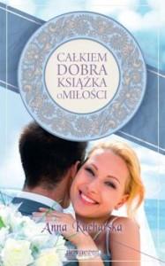 Recenzja książki Całkiem dobra książka o miłości
