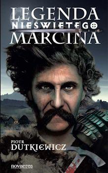 Recenzja książki Legenda Nieświętego Marcina