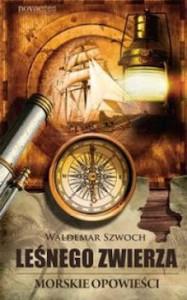 Recenzja książki Leśnego zwierza morskie opowieści