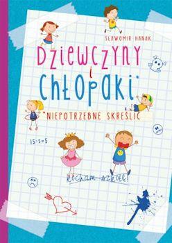 Recenzja książki Dziewczyny i chłopaki. Niepotrzebne skreślić