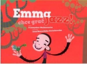Recenzja książki Emma chce grać jazz!