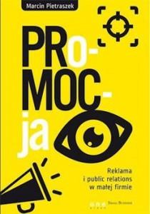 Recenzja książki PRo-MOC-ja. Reklama i public relations w małej firmie