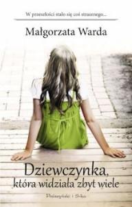 Recenzja książki Dziewczynka, która widziała zbyt wiele