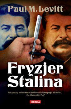 Recenzja książki Fryzjer Stalina - Paul Michael Levitt