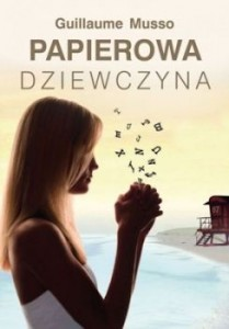 Recenzja książki Papierowa dziewczyna - Guillame Musso