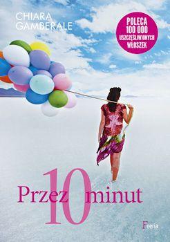 Recenzja książki Przez 10 minut